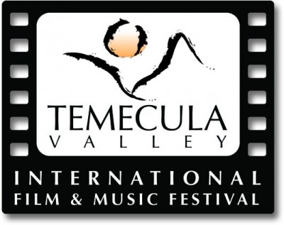 Movies, Music And Celebrity Parties Invade Southern California Wine Country For Temecula Valley International Film & Music Festival