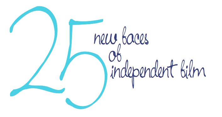"""2011 Filmmaker Magazine """"25 New Faces of Independent Film"""""""