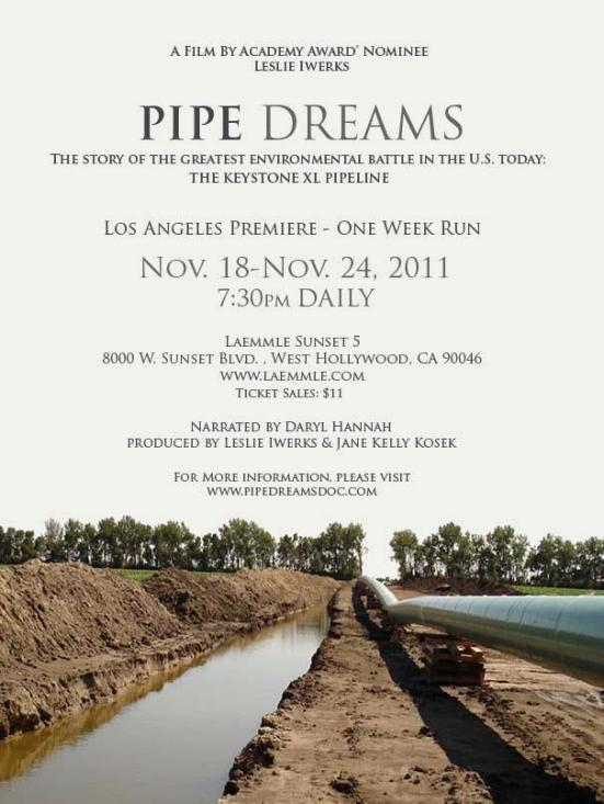 Pipe Dreams documentary about Keystone XL Pipeline Playing in LA
