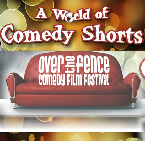 Over The Fence Comedy Film Festival Looking for Funny Films for 2013 Festival
