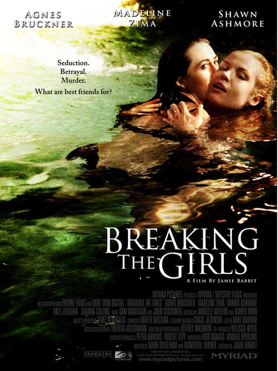 """WATCH Trailer for """"BREAKING THE GIRLS"""" in Theaters July 26th"""