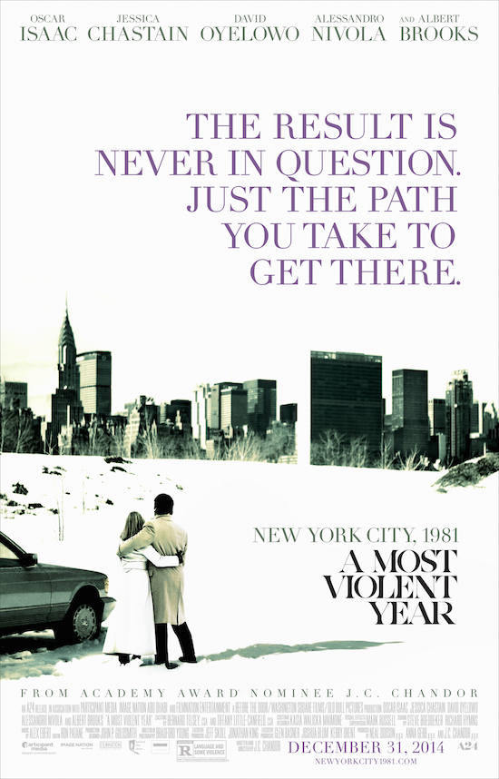 New Official Poster for A MOST VIOLENT YEAR Starring Oscar Isaac, and Jessica Chastain