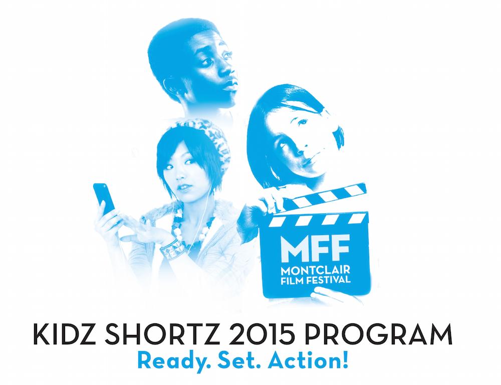 Montclair Film Festival Reveals 2015 Kidz Shortz Award Winners