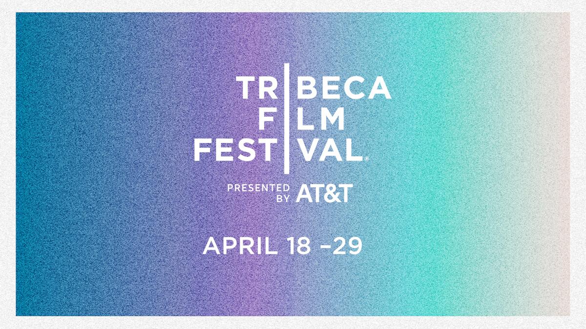 2018 Tribeca Film Festival Dates