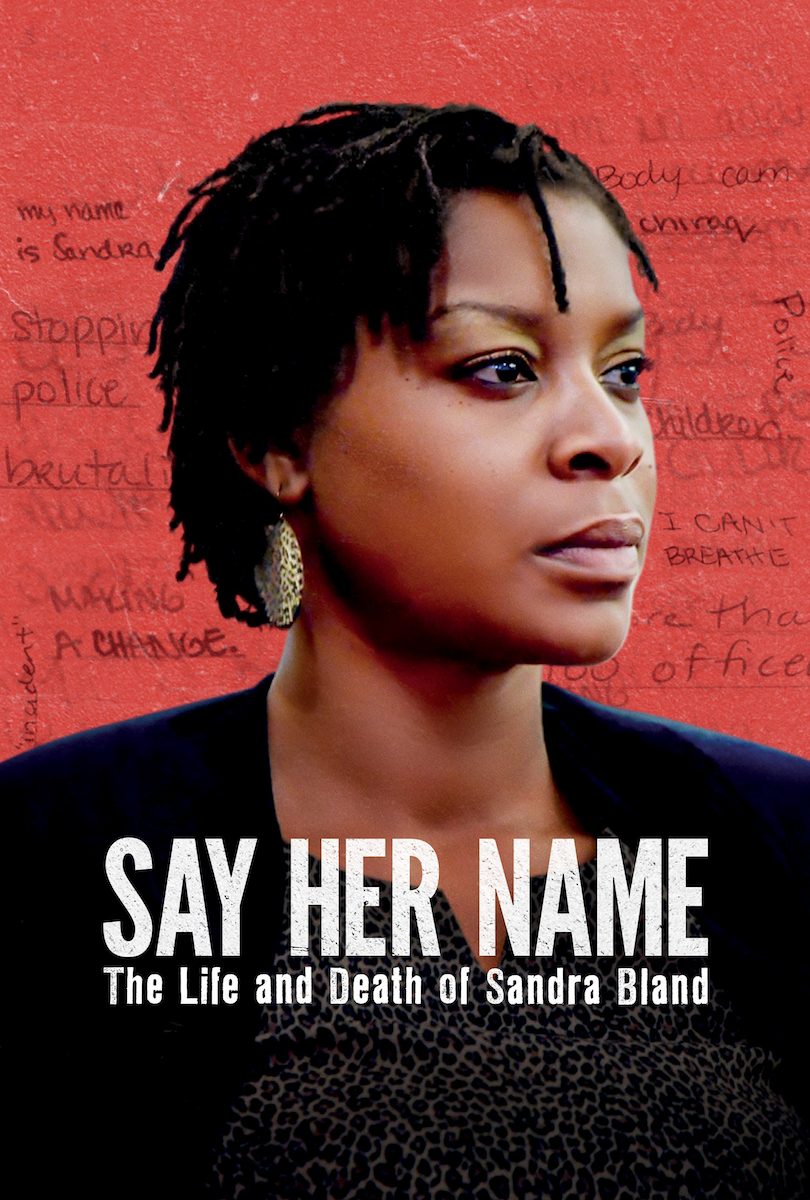 SAY HER NAME: The Life and Death of Sandra Bland. Poster
