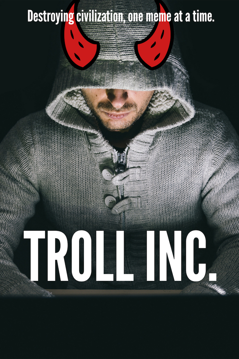 Troll Inc., Poster - Andrew Weev Auernheimer