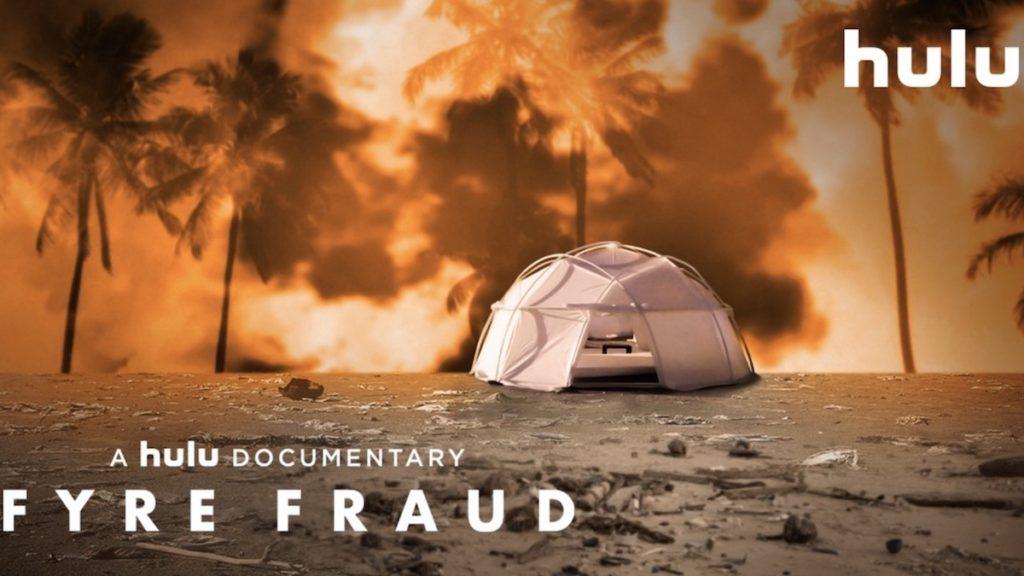 hulu fyre fraud documentary