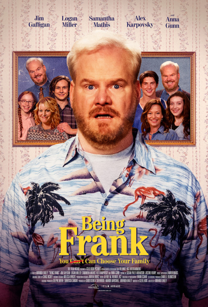 Being Frank (formerly known As You Can Choose Your Family) Movie Poster
