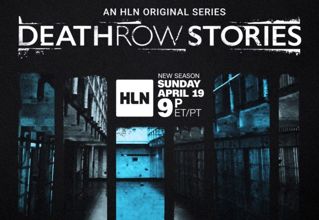 "HLN Docu-Series ""Death Row Stories"" Produced by Alex Gibney Returns for Season 5"