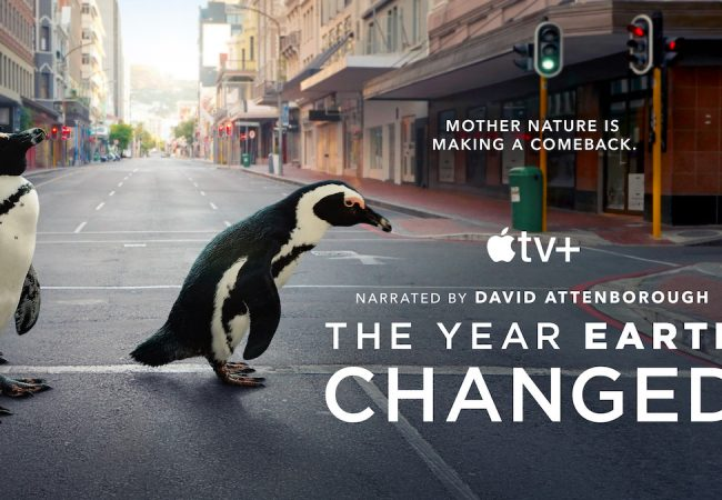 "Apple TV+ is premiering ""The Year Earth Changed,"" narrated by David Attenborough, a love letter to the planet during the global lockdown."
