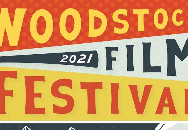 Woodstock Film Festival 2021 Returns to In-Person Format + Fest to Honor NEON Founder Tom Quinn